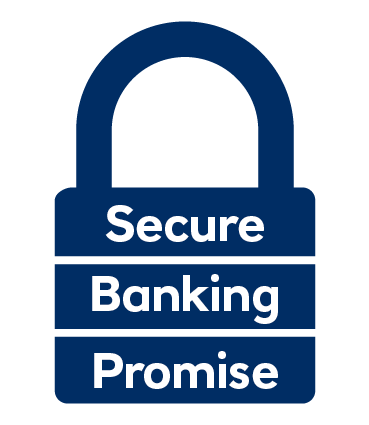 Our Secure Banking Promise
